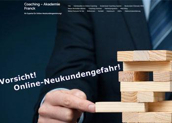 Coaching-Akademie Franck: Vorsicht - Online-Neukundengefahr