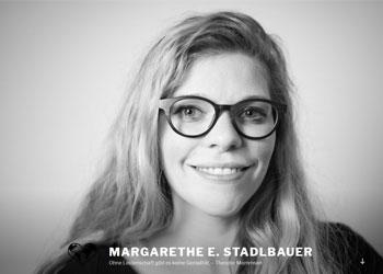 Margarethe Stadlbauer: Ohne Leidenschaft gibt es keine Genialität